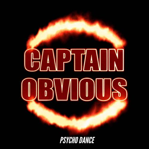 Captain Obvious - One Hot Minute